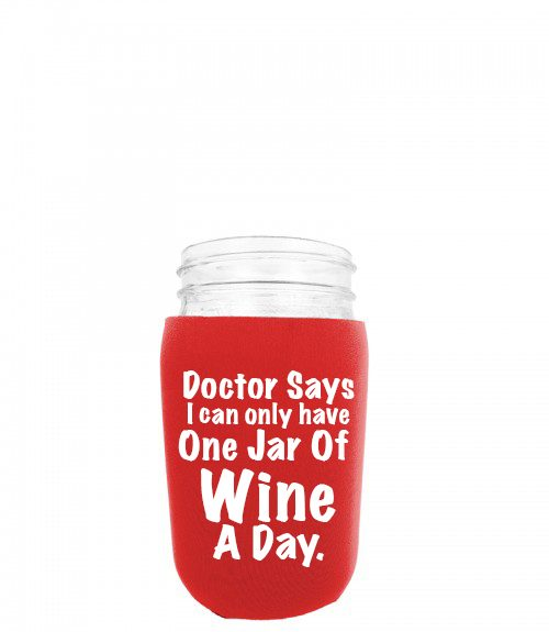 doctors say i can only have one jar of wine a day